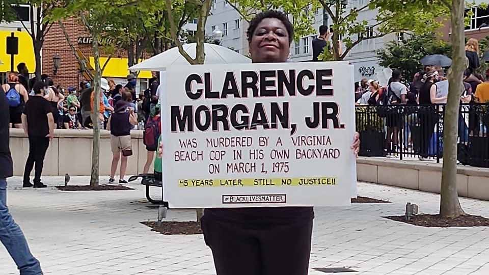 Photo courtesy of Vonda Munden. Vonda Munden made a sign to carry at protests to bring attention to the death of her relative, Clarence Morgan, Jr.
